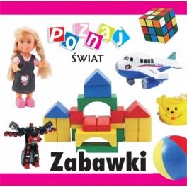 Poznaj Świat: Zabawki