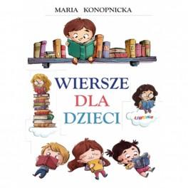 Maria Konopnicka Wiersze...