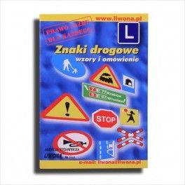 Znaki drogowe wzory i...